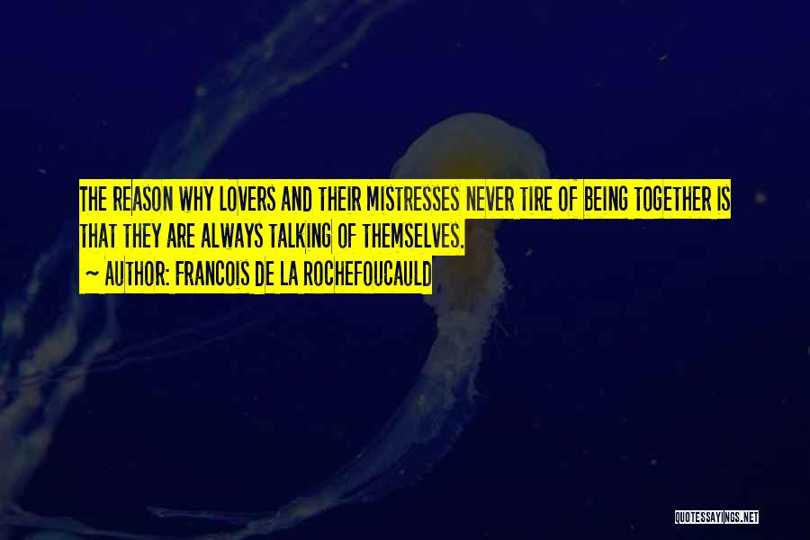 Mistresses Quotes By Francois De La Rochefoucauld