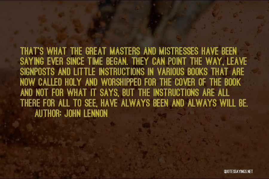 Mistresses Quotes By John Lennon