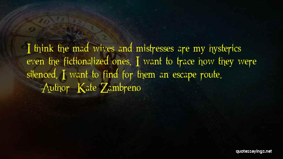 Mistresses Quotes By Kate Zambreno