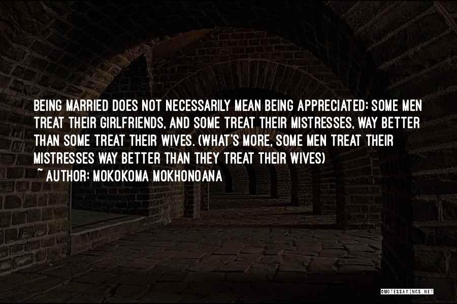 Mistresses Quotes By Mokokoma Mokhonoana