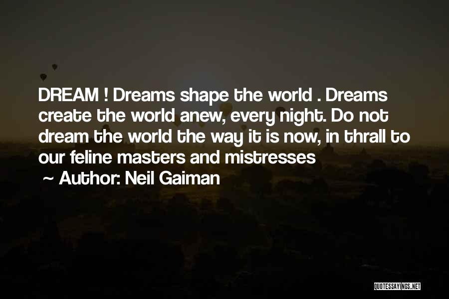 Mistresses Quotes By Neil Gaiman