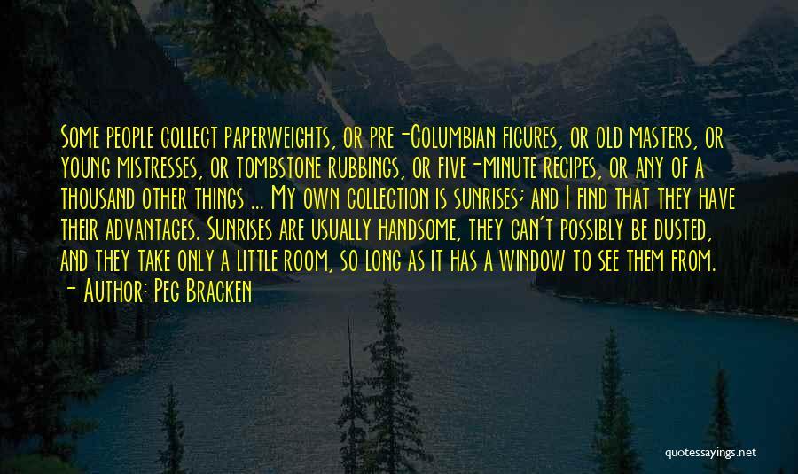 Mistresses Quotes By Peg Bracken