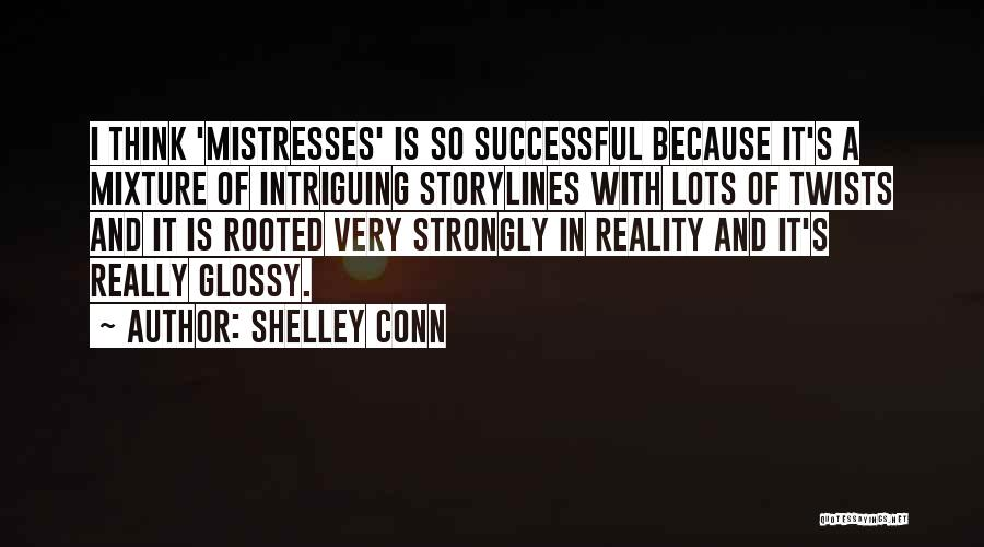 Mistresses Quotes By Shelley Conn