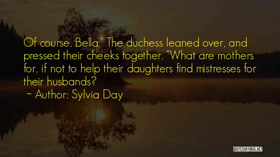 Mistresses Quotes By Sylvia Day