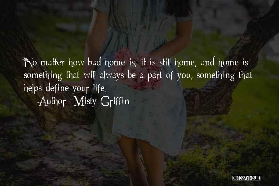 Misty Griffin Quotes 1787439