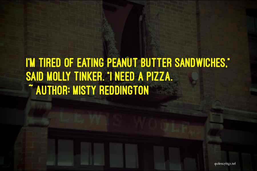Misty Reddington Quotes 1669531