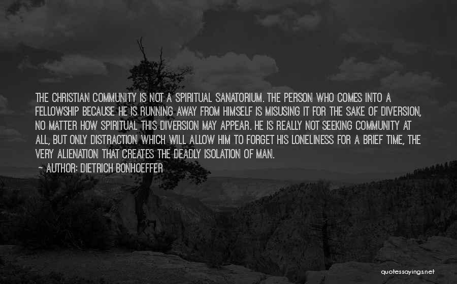 Misusing Quotes By Dietrich Bonhoeffer