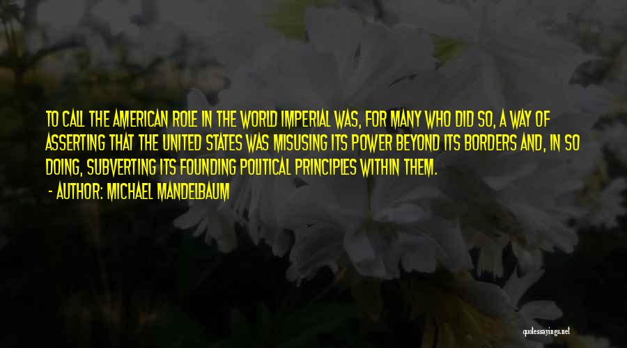 Misusing Quotes By Michael Mandelbaum