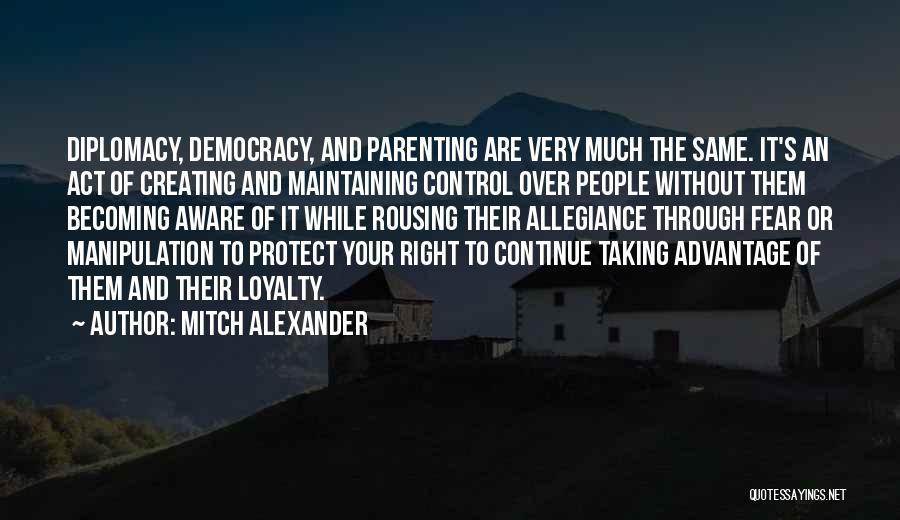 Mitch Alexander Quotes 1432963