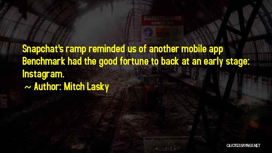 Mitch Lasky Quotes 1015696