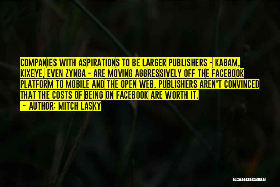 Mitch Lasky Quotes 1096234