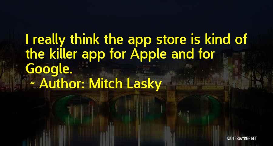 Mitch Lasky Quotes 534082