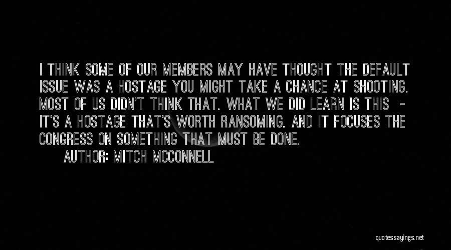 Mitch McConnell Quotes 1856228
