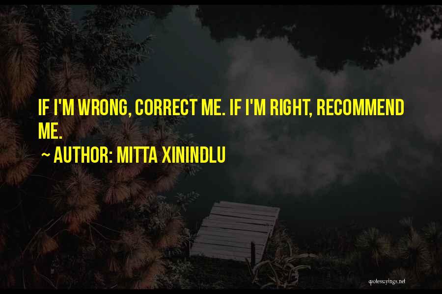Mitta Xinindlu Quotes 1172085