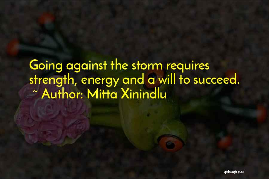Mitta Xinindlu Quotes 1612611