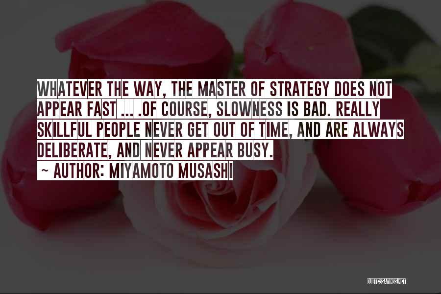 Miyamoto Musashi Quotes 1217834
