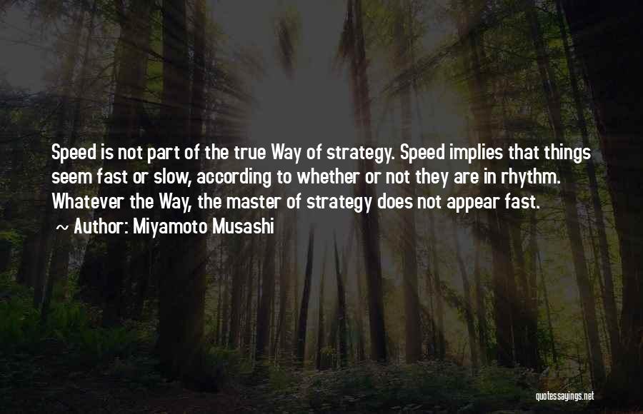 Miyamoto Musashi Quotes 1453978