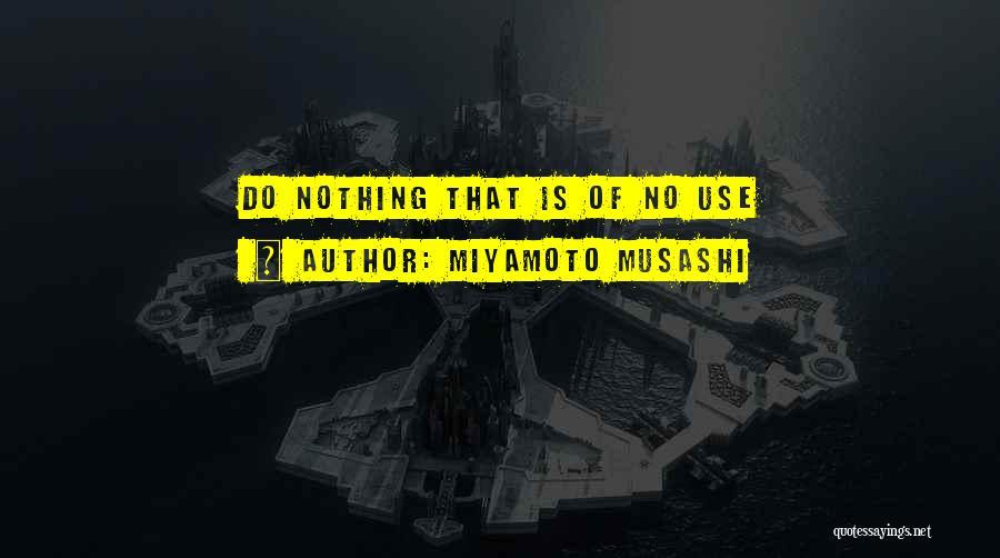 Miyamoto Musashi Quotes 1981729