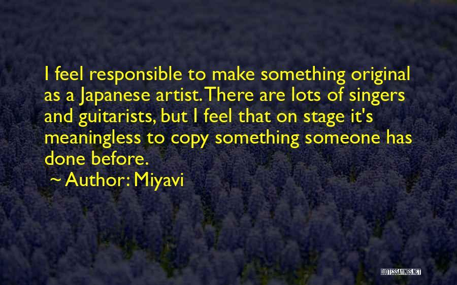 Miyavi Quotes 1020762