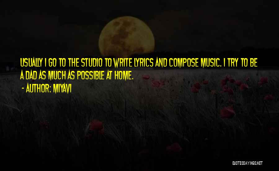 Miyavi Quotes 1153734