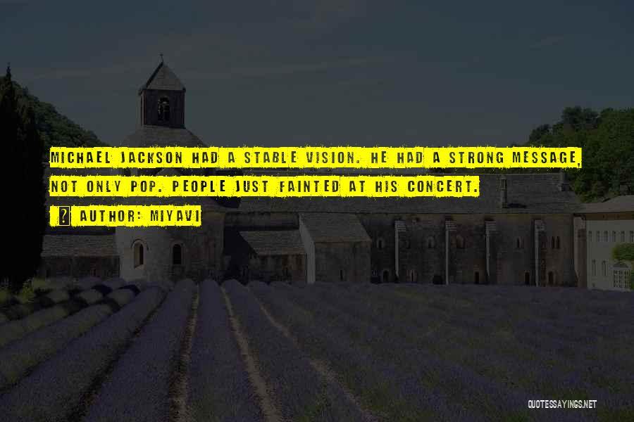 Miyavi Quotes 1267624