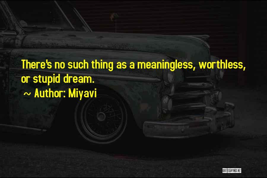 Miyavi Quotes 1690142