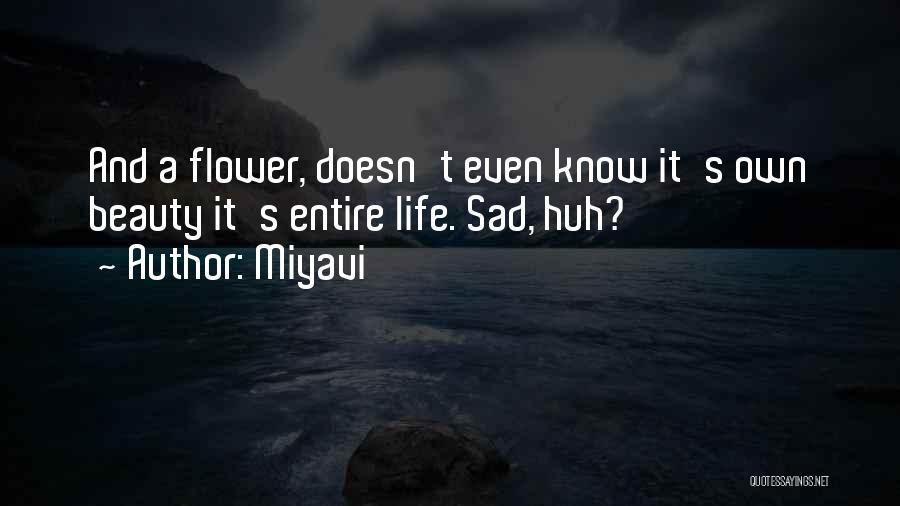 Miyavi Quotes 2149679