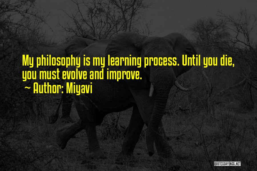 Miyavi Quotes 539736