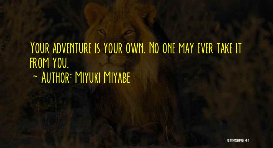 Miyuki Miyabe Quotes 1015332
