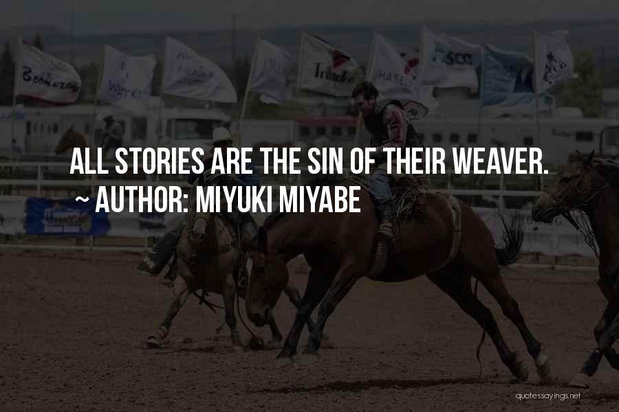 Miyuki Miyabe Quotes 1086421