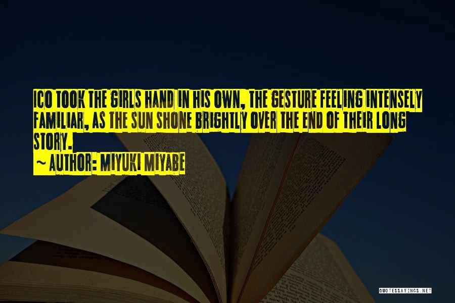 Miyuki Miyabe Quotes 1094512