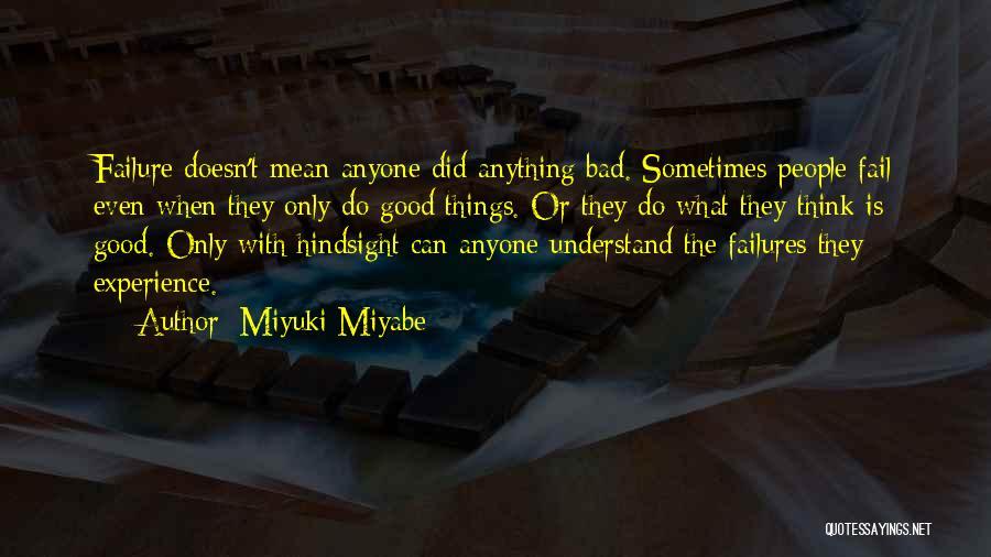 Miyuki Miyabe Quotes 1141552