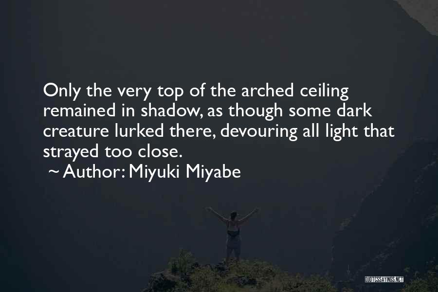 Miyuki Miyabe Quotes 1147379