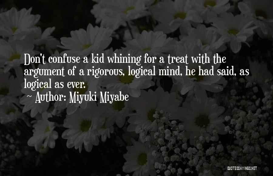 Miyuki Miyabe Quotes 1293821