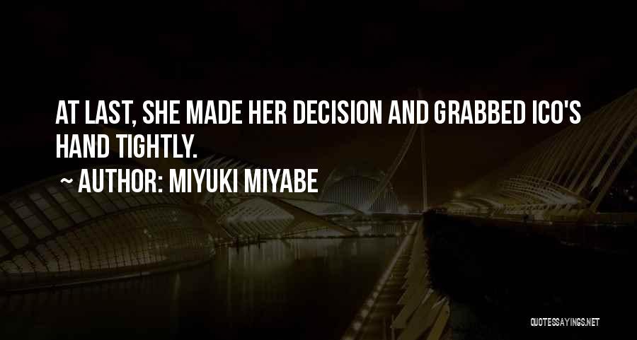 Miyuki Miyabe Quotes 1406495