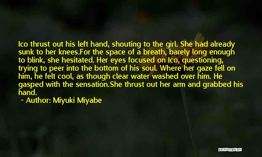 Miyuki Miyabe Quotes 1466554