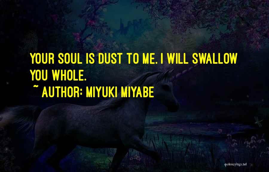 Miyuki Miyabe Quotes 1519276