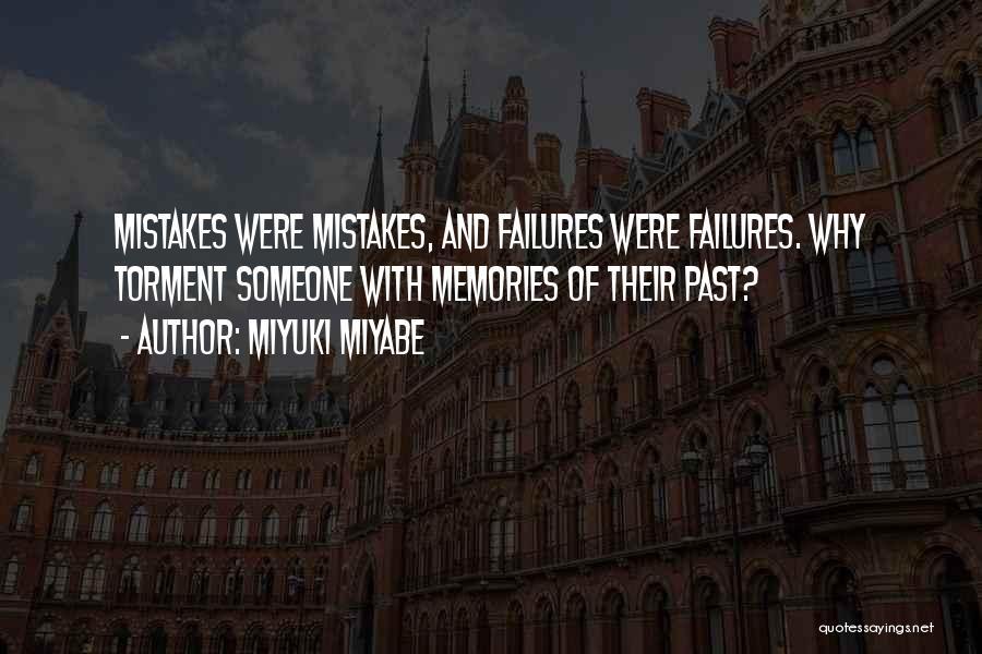Miyuki Miyabe Quotes 1713415