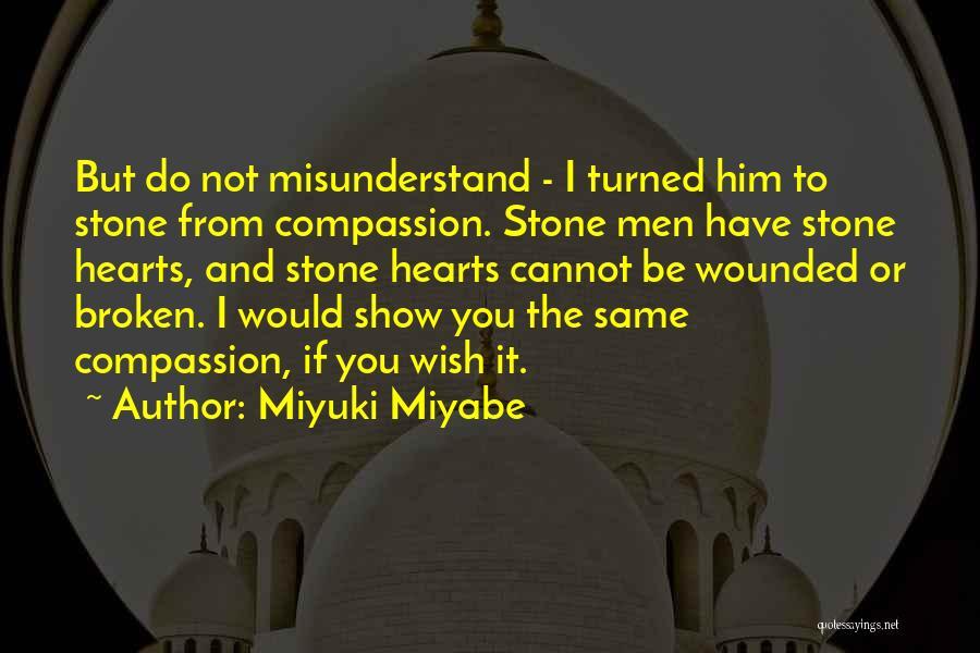 Miyuki Miyabe Quotes 1830906
