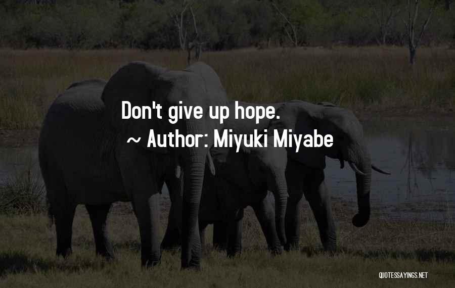 Miyuki Miyabe Quotes 1968671