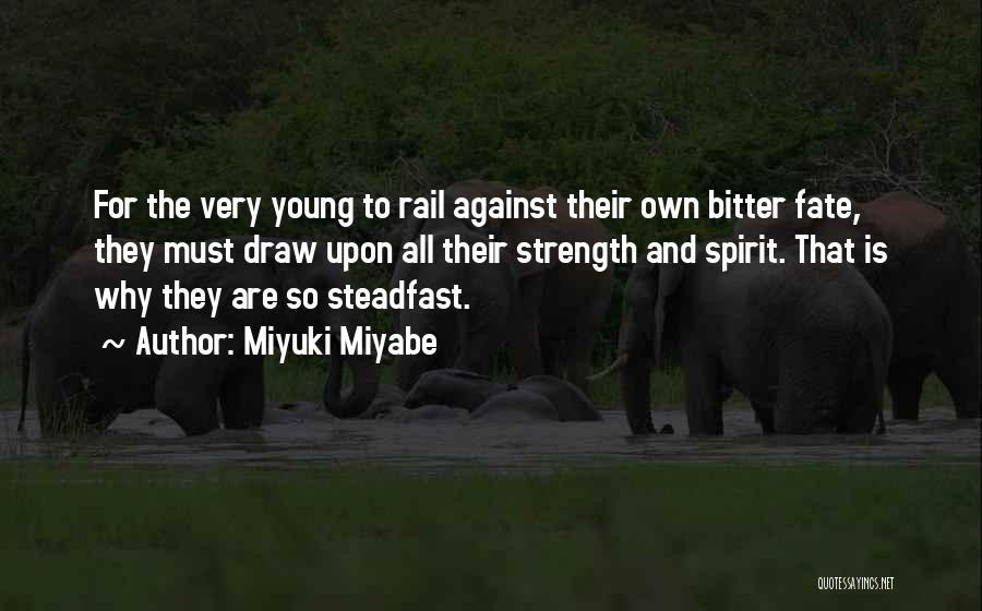 Miyuki Miyabe Quotes 2028327