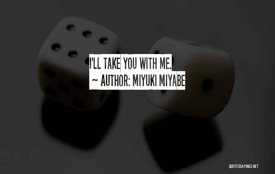 Miyuki Miyabe Quotes 2045775