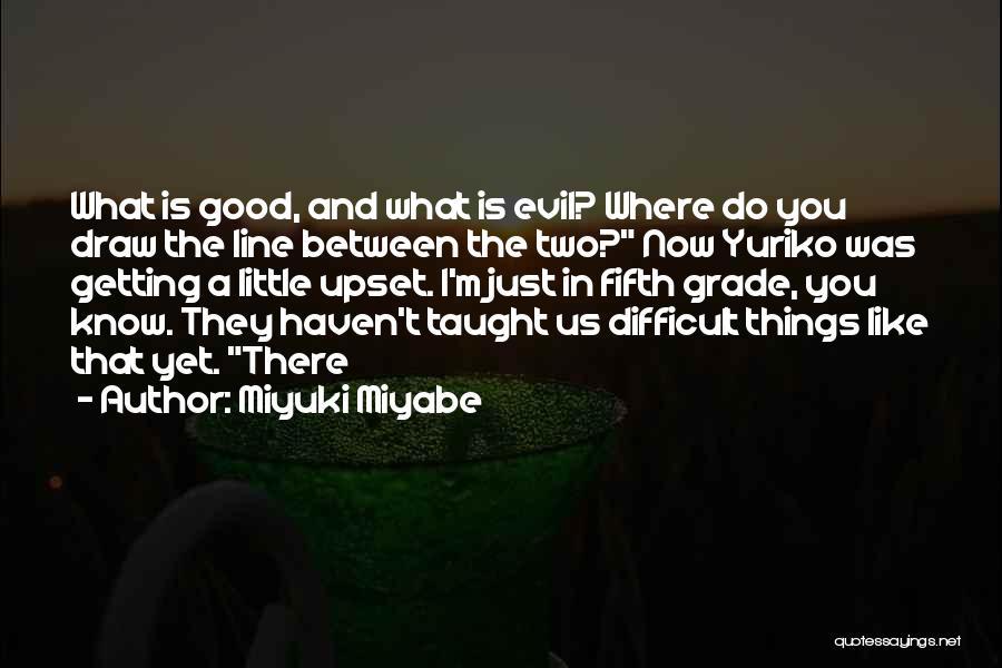 Miyuki Miyabe Quotes 211039