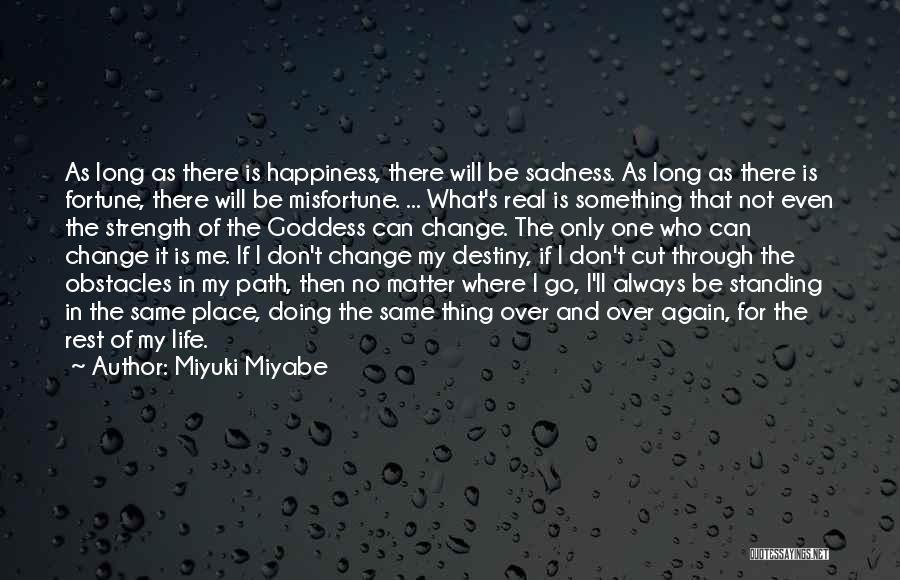 Miyuki Miyabe Quotes 2129047