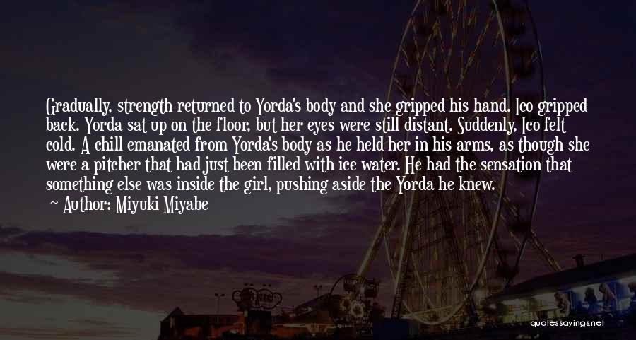 Miyuki Miyabe Quotes 2207031