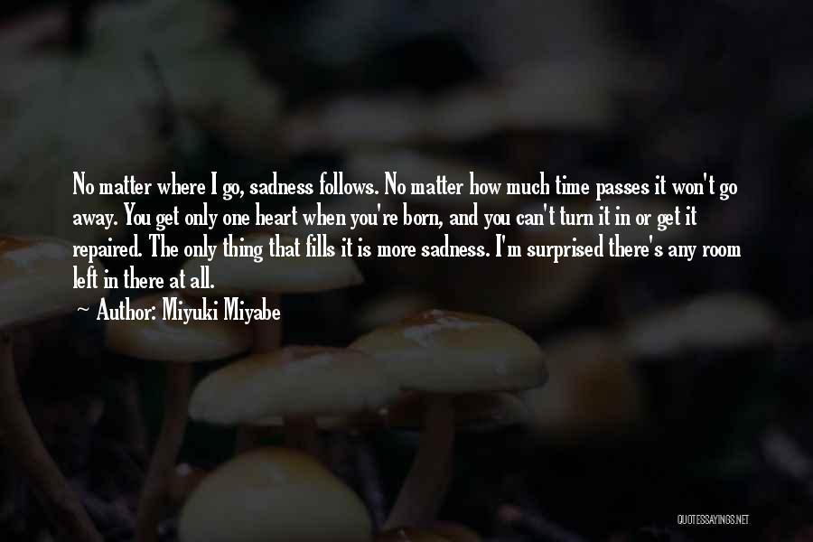 Miyuki Miyabe Quotes 297765
