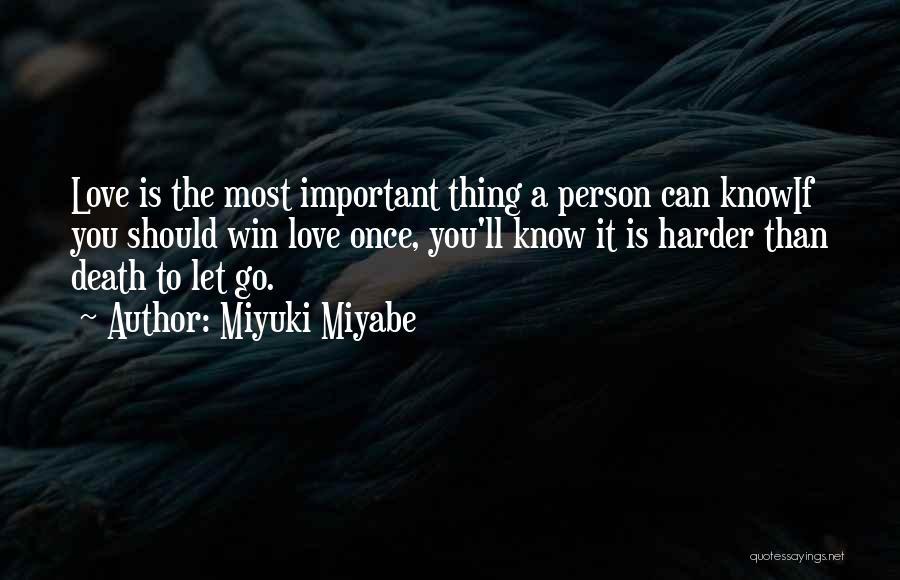Miyuki Miyabe Quotes 379477