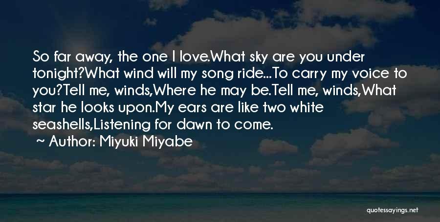 Miyuki Miyabe Quotes 449513