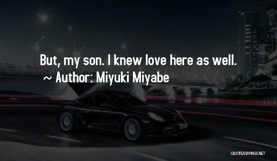 Miyuki Miyabe Quotes 457537