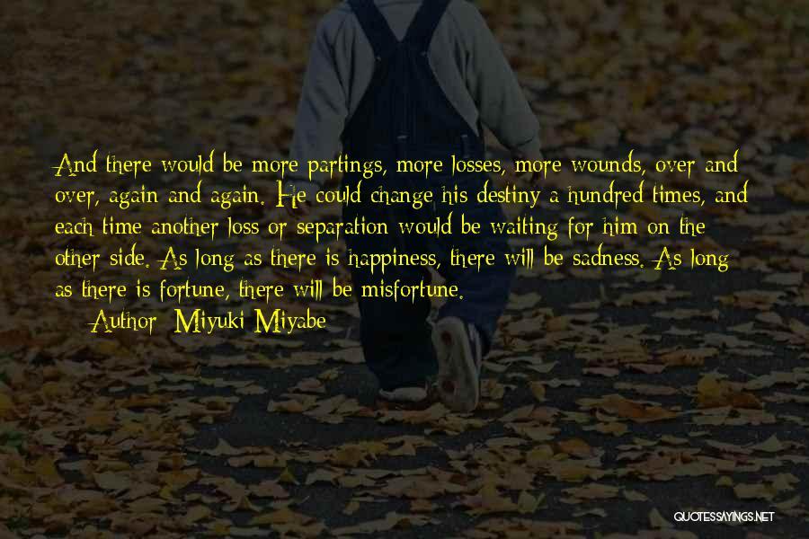 Miyuki Miyabe Quotes 537570